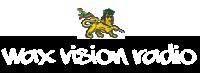 Wax Vision Radio